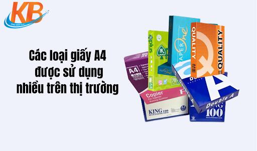 Đâu là các loại giấy A4 được sử dụng nhiều trên thị trường